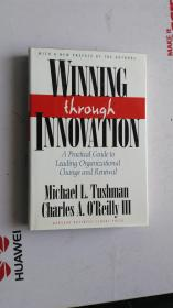Winning Through Innovation: A Practical Guide to Leading Organizational Change and Renewal 通过创新取胜:领导组织变革与更新的实践指南