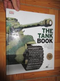 The Tank Book: The Definitive Visual History of Armoured Vehicles      (详见图)    12开,硬精装