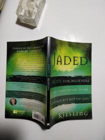 【英文原版】JADED:HOPE FOR BELIEVERS WHO HAVE GIVEN UP ON CHURCH BUT NOT ON GOD