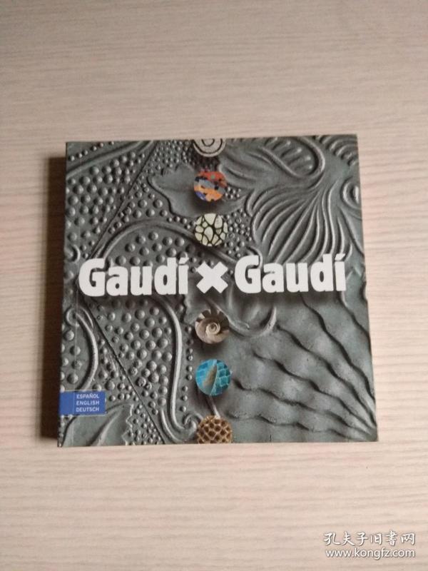 Gaudi X Gaudi 外文原版