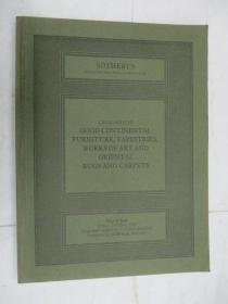 Sothebys  Catalogue of Good Continental Furniture,Tapestries,Works of Art and Oriental Rugs and Carpets(苏富比家具,挂毯,艺术品,地毯目录)