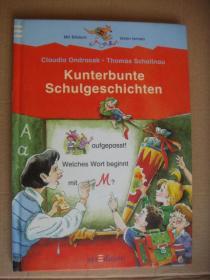 Kunterbunte Schulgeschichten 16开精装 彩色图文本