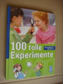 100 tolle Experimente (mit illustrationen von Birgit Rieger) 大16开精装基本全新 图文本
