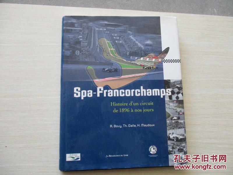 SPA-FRANCORCHAMPS:HISTOIRE DUN CIRCUIT DE 1896 A NOS JOURS【834】