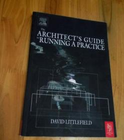 The Architects Guide to Running a Practice(Printed in Great Britain)