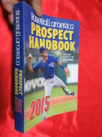 Baseball America 2015 Prospect Handbook      【详见图】