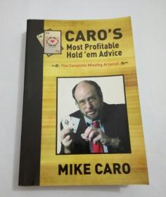 Caros Most Profitable Holdem Advice:the complete missing arsenal