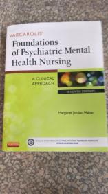 【旧书二手书】Varcarolis Foundations of Psychiatric Mental Health Nursing: A Clinical Approach,7th Edition9781455753581