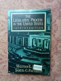 THE LEGISL ATIVE PROCESS IN THE UNITED STATES FOURTH EDITION