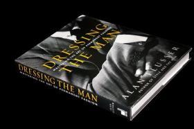 男士着装的艺术Dressing the Man:Mastering the Art of Permanent Fashion英文原版