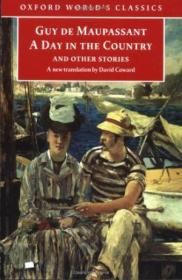 A Day In The Country And Other Stories (oxford Worlds Classics)