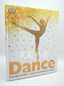舞蹈艺术的历史 Dance (Dk出版) 英文原版