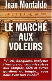 法语原版书 Le Marché aux voleurs  de Jean Montaldo  (Auteur)