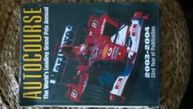 AUTOCOURSE the Worlds Leading Grand Prix Annual(2003-2004 一代车神的辉煌时代 大开本厚重 大量图片数据)