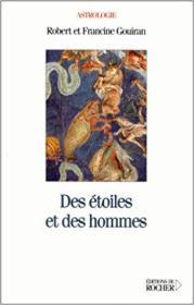 法语原版书 Des étoiles et des hommes –Francine Gouiran, Robert Gouiran / Astrologie 星相学书籍