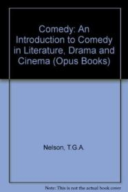 Comedy: An Introduction To Comedy In Literature  Drama  And Cinema (o P U S)