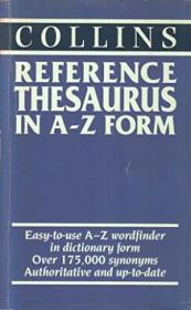 Collins Reference Thesaurus In A-z Form