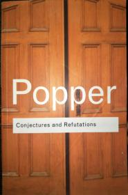 Karl Popper Conjectures and Refutations