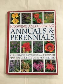 KNOWING AND GROWING ANNUALS & PERENNIALS