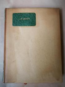 法文版 《爱之诗》作者1929年长篇题赠 限量850本 带原拓铜版藏书票一枚 精装毛边 羊皮书名 32开107页