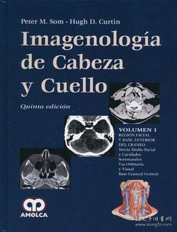 Imagenología de Cabeza y Cuello QUINTA EDICION VOLUMEN 2