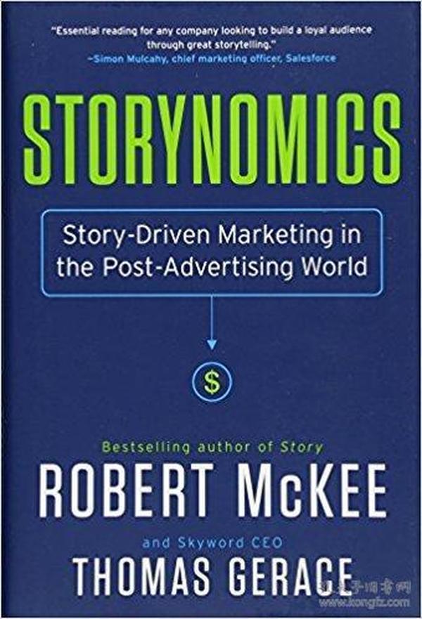 故事经济 英文原版 Storynomics: Story-Driven Marketing in the Post-Advertising World 商业 市场 经济