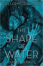 The Shape of Water  水形物语
