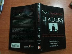 Wargaming for Leaders: Strategic Decisio... 英文原版 精装