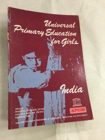 UNIVERSAL PRIMARY EDUCATION FOR GIRLS ·INDIA·(英文版)