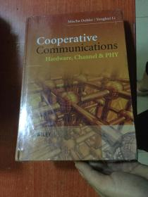 Cooperative Communications--Hardware,Channel&PHY  英文原版 精装 未拆封