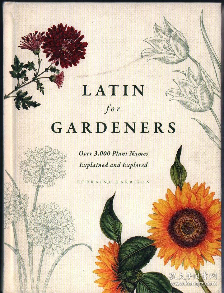 园艺植物拉丁名图考 植物手绘图 植物插画 Latin for Gardeners: Over 3,000 Plant Names Explained and Explored英文原版