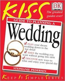 英文原版书 DK KISS Guide to Planning A Wedding 最佳婚礼婚庆策划举办婚礼指南 西方欧美