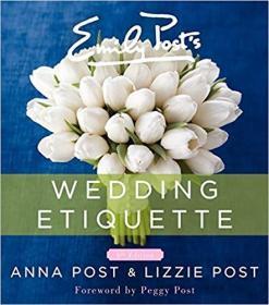 英文原版书 Emily Posts Wedding Etiquette 6th ed. 西方西式婚礼礼仪经典全面指南