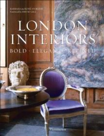 London Interiors: Bold Elegant Refined