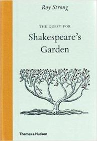 莎士比亚的秘密艺术花园 The Quest for Shakespeares Garden 英文原版