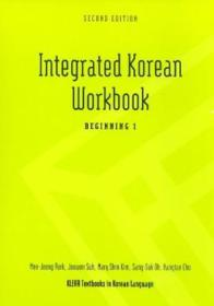 Integrated Korean Workbook: Beginning 1  2nd Edition (klear Textbooks In Korean Language)