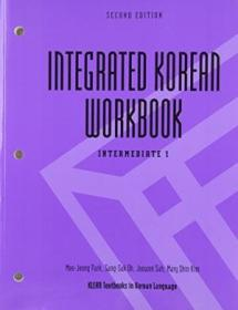 Integrated Korean Workbook: Intermediate 1 (klear Textbooks In Korean Language)