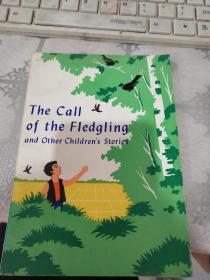 The  Call of  the Fledgling and Other  Children's Stories