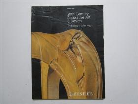 CHRISTIES LONDON 20th Century Decorative Art &Design 佳士得 2013 伦敦二十世纪装饰艺术与设计拍卖 (大16开)