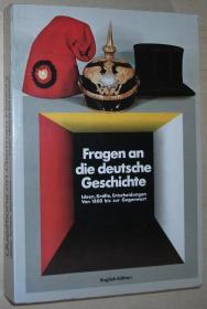 英文原版书 Questions on German history : ideas, forces. decisions from 1800 to the present 德国历史 大量黑白和彩色插图 4th (updated) edition (1993)