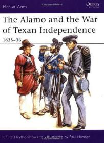 The Alamo and the War of Texan Independence, 1835-36