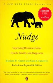 Nudge:Improving Decisions About Health, Wealth, and Happiness