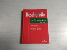Bescherelle:La Grammaire pour tous外文原版