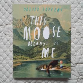 This Moose Belongs to Me 英文原版