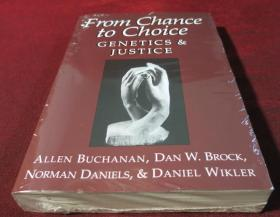 From Chance to Choice: Genetics and Justice