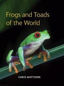 Frogs and Toads of the World 世界青蛙和蟾蜍