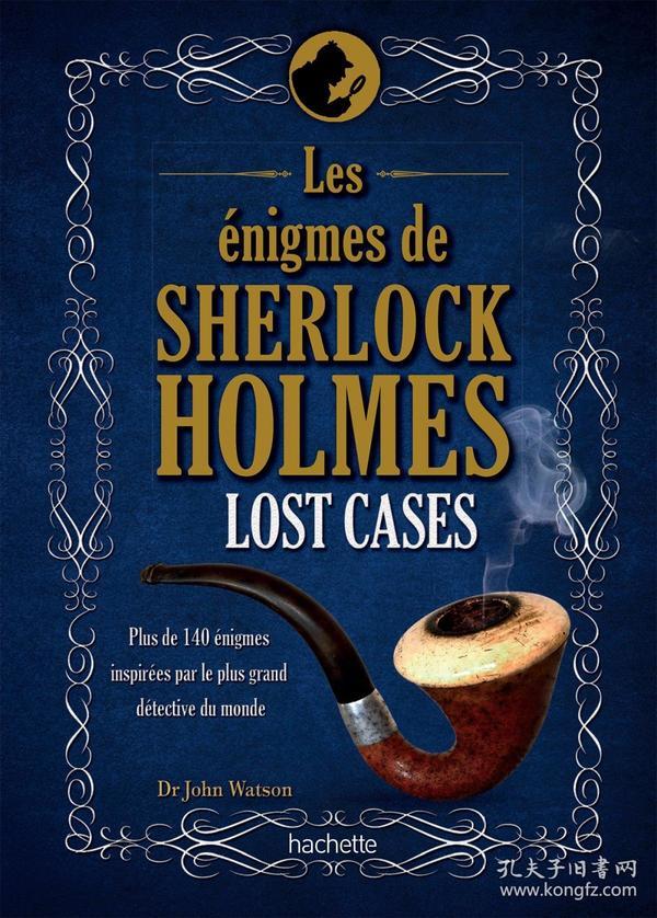 Les énigmes de Sherlock Holmes, Lost Cases : Plus de 140 énigmes inspirées par le plus grand détective du monde