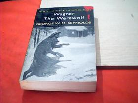 Wagner the werewolf 狼人瓦格纳
