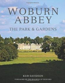 英国古典庄园园林设计Woburn Abbey: The Park & Gardens 英文原版 样板房装饰 外文真书
