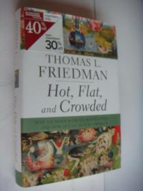 Thomas L. Friedman:Hot, Flat, and Crowded: Why We Need a Green Revolution 精装16开近新,+书衣